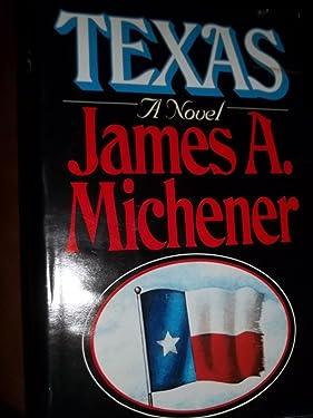 Texas: A Novel Volume 1