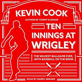 Ten Innings at Wrigley audiobook cover art