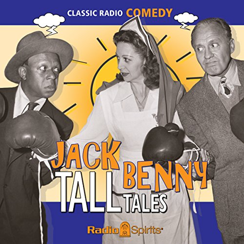 Jack Benny: Tall Tales audiobook cover art