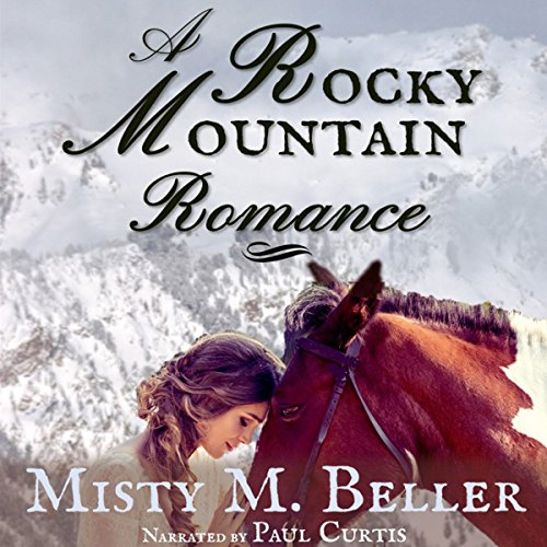 A Rocky Mountain Romance audiobook cover art