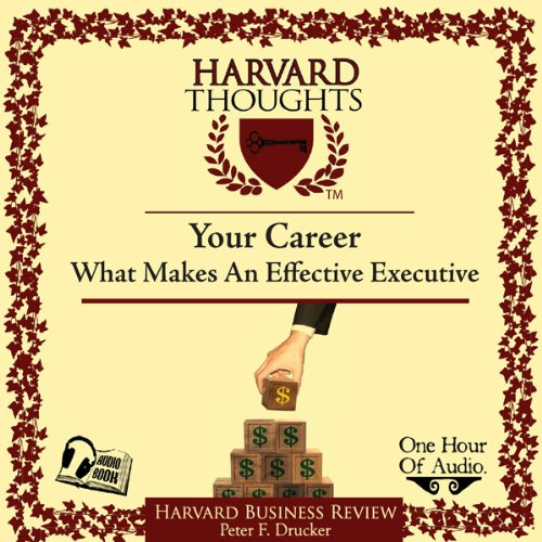 Couverture de What Makes an Effective Executive