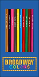 Broadway Colors - Set of 12 Musical Theatre Themed Colored Pencils