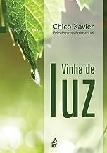Vinha de Luz (Portuguese Edition)