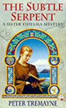 The Subtle Serpent (A Sister Fidelma Mystery: A Celtic Mystery)