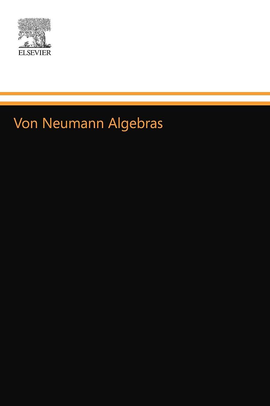 魔術便益ご予約Von Neumann Algebras