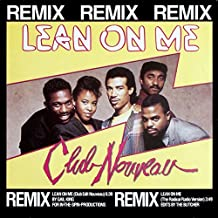 Lean On Me (Remix)