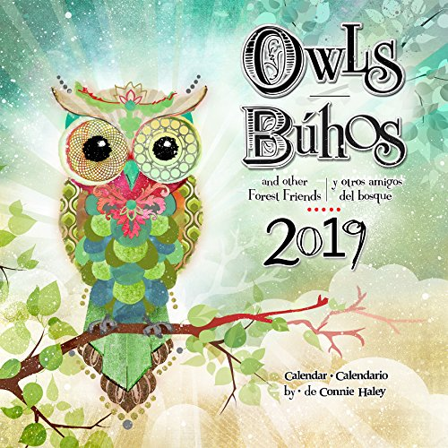 2019 Owls/Búhos Connie Haley Wall Calendar (English and )
