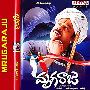 Mrugaraju (Original Motion Picture Soundtrack)