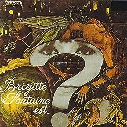 Brigitte Fontaine est ...