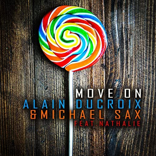 Alain Ducroix & Michael Sax feat. Nathalie