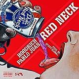 Red Neck [Explicit]