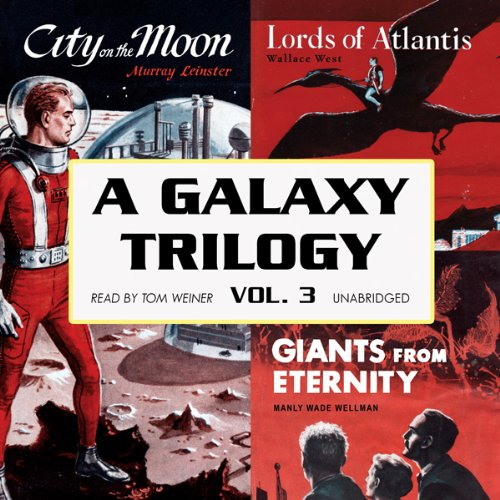A Galaxy Trilogy, Volume 3 audiobook cover art