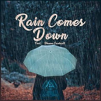 Rain Comes Down (feat. Shauna Cardwell)