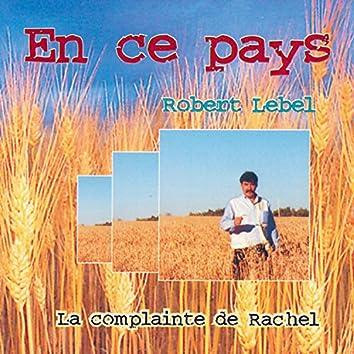 En ce pays - La  complainte de Rachel