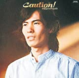 Caution!  [UHQCD]