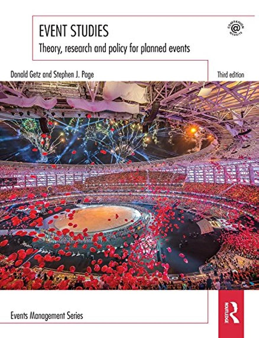 機関車ラテンボルトEvent Studies: Theory, research and policy for planned events (Events Management Book 13) (English Edition)