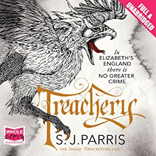Treachery                   By:                                                                                                                                 S. J. Parris                               Narrated by:                                                                                                                                 Laurence Kennedy                      Length: 19 hrs and 48 mins     398 ratings     Overall 4.4