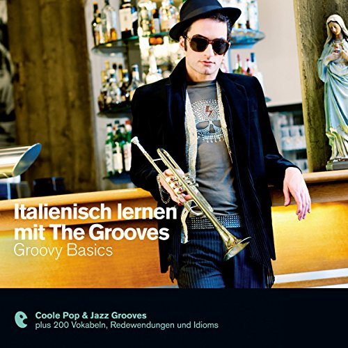 Italienisch lernen mit The Grooves - Groovy Basics Titelbild