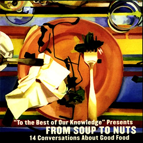 From Soup to Nuts audiobook cover art
