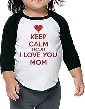 XHX Keep Calm Because I Love You Mom Unisex Boys&girls 3/4 Sleeve Raglan T Shirt Tee