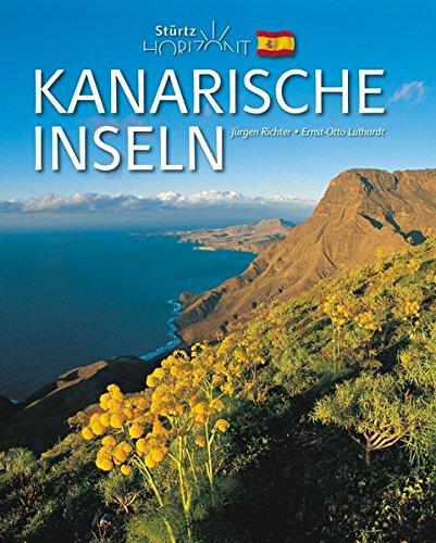Horizont KANARISCHE INSELN - 160 Seiten Bildband mit über 250 Bildern - STÜRTZ Verlag: Ein Bildband mit über 250 Bildern