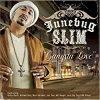 Gangsta Love by Junebug Slim