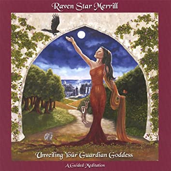 Unveiling Your Guardian Goddess-A Guided Meditation