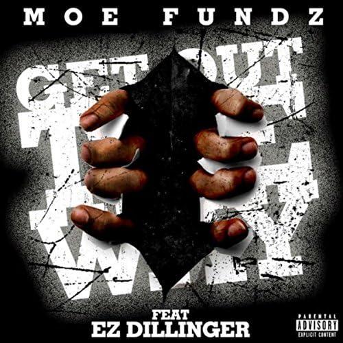 MOE FUNDZ feat. Ez DiLLinGer