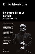 EN BUSCA DE AQUEL SONIDO: MI MÚSICA, MI VIDA (Cultura Popular)