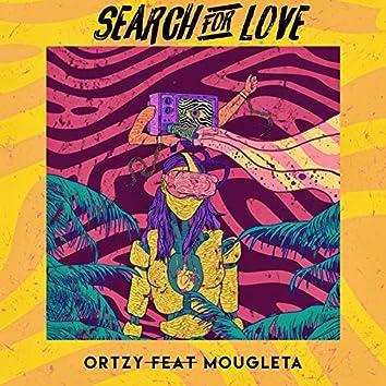 Search For Love (feat. Mougleta)