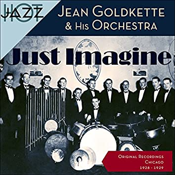 Just Imagine (Original Shellack Recordings - 1928 - 1929)