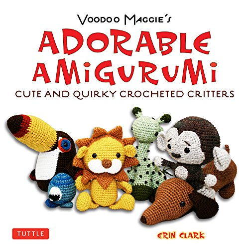Compare Textbook Prices for Voodoo Maggie's Adorable Amigurumi: Cute and Quirky Crocheted Critters Original ed. Edition ISBN 9784805311691 by Clark, Erin