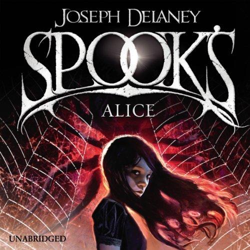 Spook's: Alice audiobook cover art