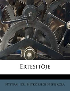 Ertesitöje (Hungarian Edition)