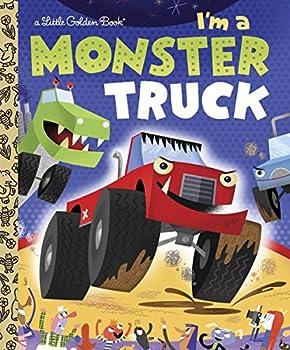 I m a Monster Truck  Little Golden Book