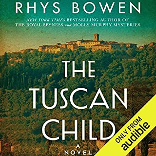 The Tuscan Child                   By:                                                                                                                                 Rhys Bowen                               Narrated by:                                                                                                                                 Jonathan Keeble,                                                                                        Katy Sobey                      Length: 10 hrs and 9 mins     5,466 ratings     Overall 4.3