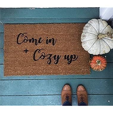 Come in + Cozy Up Doormat/Coir Doormat/Custom Doormat/Fall decor/Modern Farmhouse/Housewarming Gift/Welcome Mat