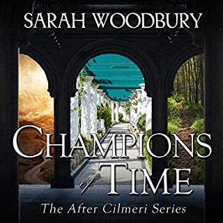 Champions of Time     The After Cilmeri Series, Book 15              Written by:                                                                                                                                 Sarah Woodbury                               Narrated by:                                                                                                                                 Laurel Schroeder                      Length: 9 hrs     1 rating     Overall 5.0