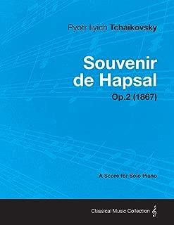 Souvenir de Hapsal - A Score for Solo Piano Op.2 (1867)