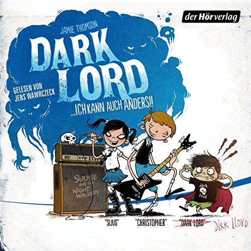 Dark Lord... ich kann auch anders! Titelbild