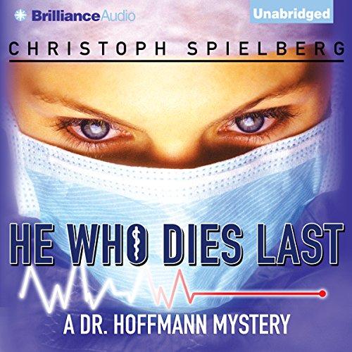 He Who Dies Last audiobook cover art