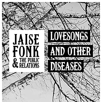 Lovesongs and Other Diseases