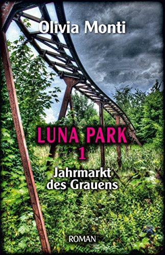 Luna Park: Jahrmarkt des Grauens (German Edition)