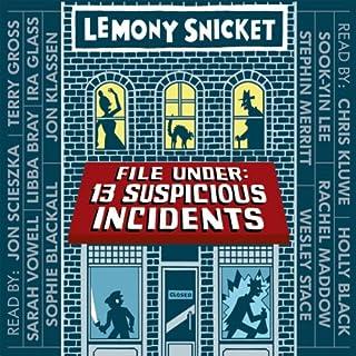 File Under: 13 Suspicious Incidents audiobook cover art