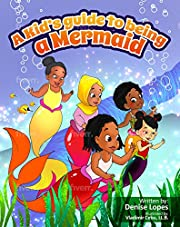 A kid's guide to being a Mermaid