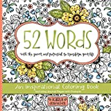 52 Words: An Inspirational Coloring Book with the Power and Potential to Change Your Life!