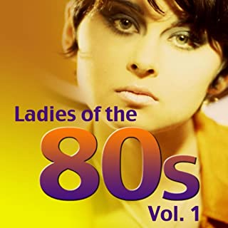 Ladies of the 80s Vol.1