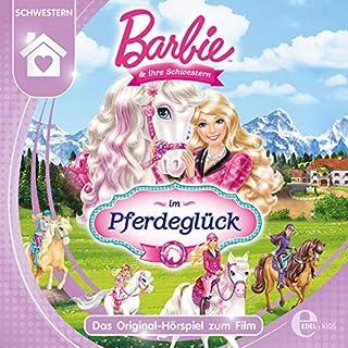 Barbie und ihre Schwestern im Pferdeglück Titelbild