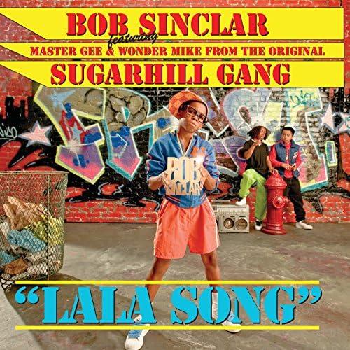 Bob Sinclar feat. The Sugarhill Gang