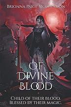 Of Divine Blood: A Dark Adult Fantasy